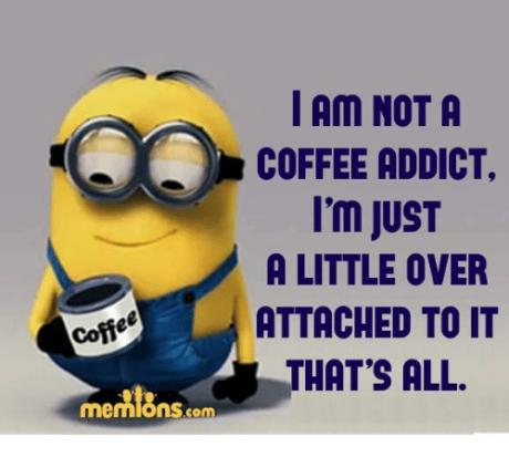 coffee-memions-com-i-am-not-a-coffee-addict-im-7357557